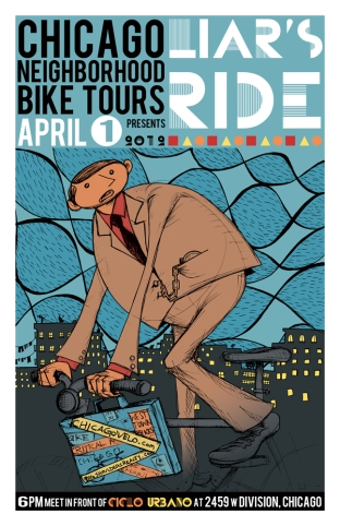 Chicago Neighborhood Bike Tours poster for April's Fools' Liar Ride....It's never what it seems!